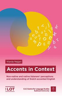 Picture of Accents in Context: Non-native and native listeners' perceptions and understanding of Dutch-accented English