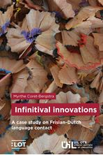 Picture of Infinitival innovations - A case study on Frisian-Dutch language contact