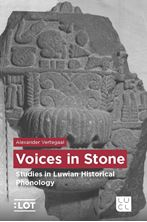 Picture of Voices in Stone - Studies in Luwian Historical Phonology