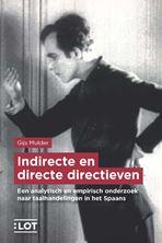 Picture of Indirecte en directe directieven. Een analytisch en empirisch onderzoek naar taalhandelingen in het Spaans