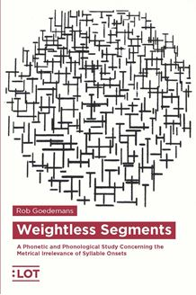 Picture of Weightless Segments. A Phonetic and Phonological Study Concerning the Metrical Irrelevance of Syllable Onsets