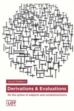 Picture of Derivations & Evaluations. On the Syntax of Subjects and Complementizers