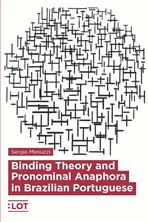 Picture of Binding Theory and Pronominal Anaphora in Brazilian Portuguese
