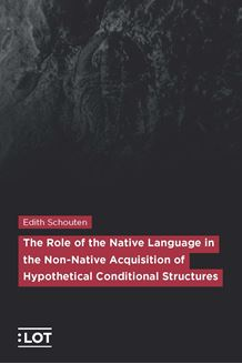 Picture of The role of the Native Language in the Non-native Acquisition of Hypothetical Conditional Structures