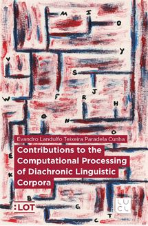 Picture of Contributions to the Computational Processing of Diachronic Linguistic Corpora