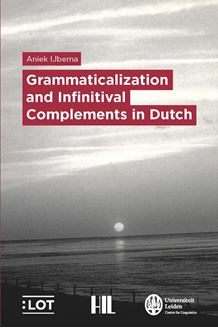 Picture of Grammaticalization and Infinitival Complements in Dutch