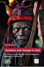 Picture of Variation and change in Abui - The impact of Alor Malay on an indigenous language of Indonesia