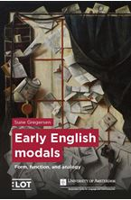Picture of Early English modals - Form, function, and analogy