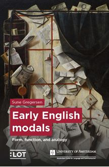 Lot Publications Webshop Early English Modals Form Function And Analogy