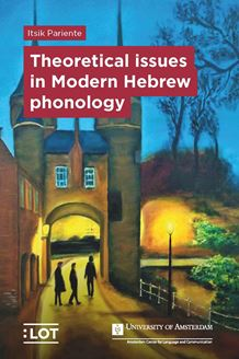 Picture of Theoretical issues in Modern Hebrew phonology