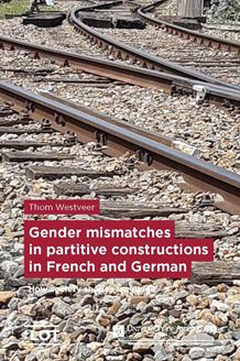 Picture of Gender mismatches in partitive constructions in French and German: How society shapes language